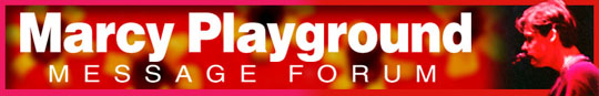 Marcy Playground Forum Link