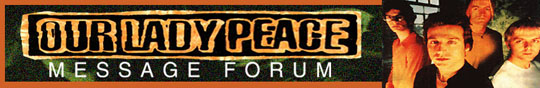 Our Lady Peace Forum Link