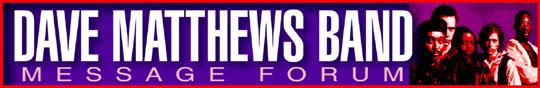 Dave Matthews Band Forum Link